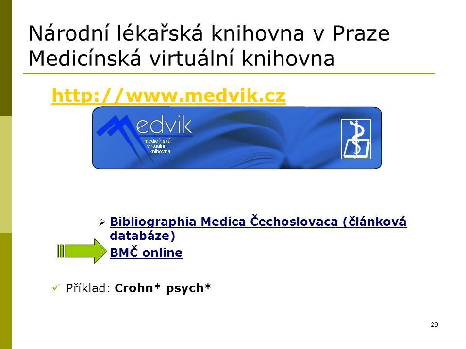 Národní lékařská knihovna v Praze Medicínská virtuální knihovna