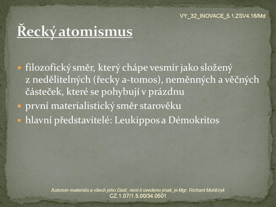 VY_32_INOVACE_5.1.ZSV4.16/Md Řecký atomismus.