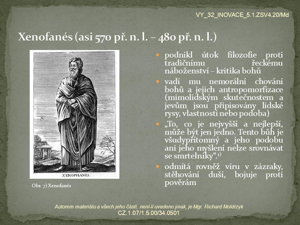 Xenofanés (asi 570 př. n. l. – 480 př. n. l.)