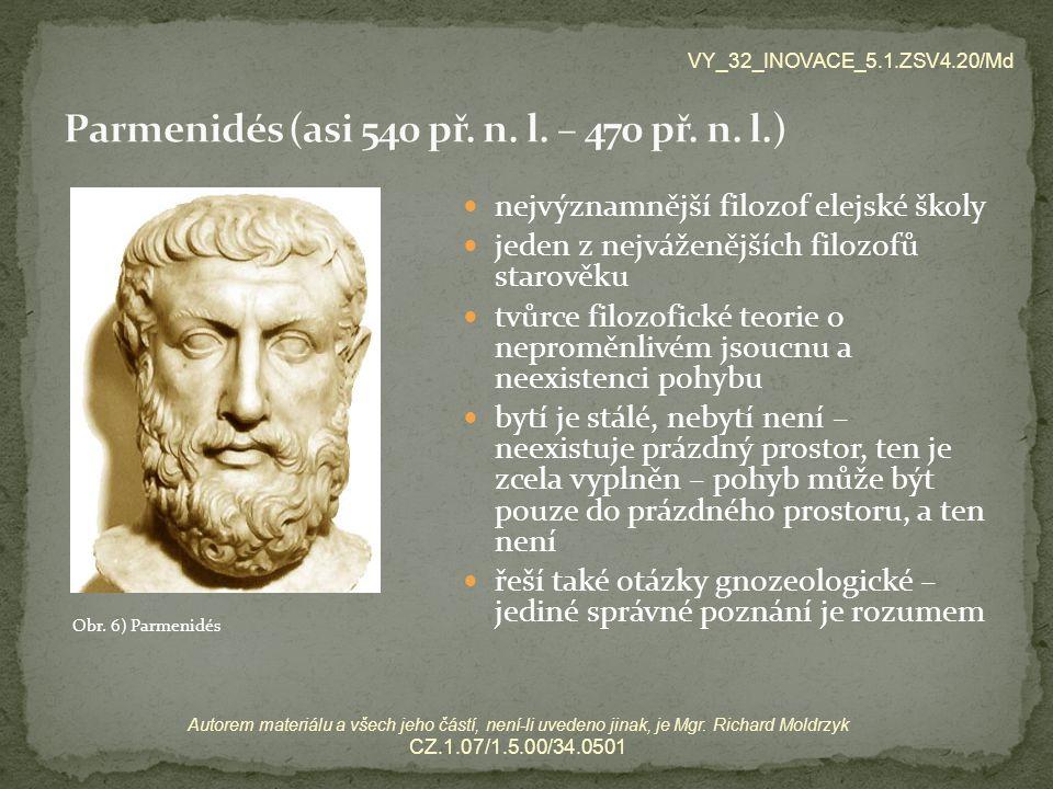 Parmenidés (asi 540 př. n. l. – 470 př. n. l.)