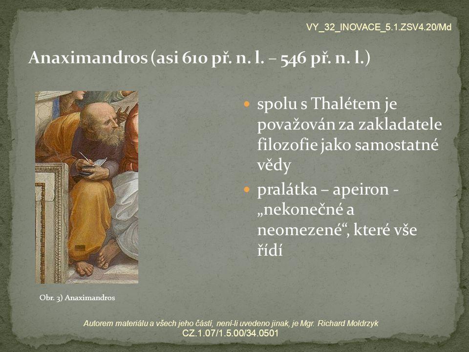 Anaximandros (asi 610 př. n. l. – 546 př. n. l.)