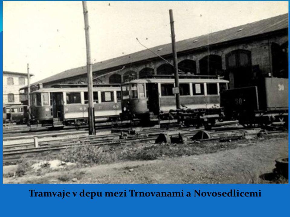 Tramvaje v depu mezi Trnovanami a Novosedlicemi