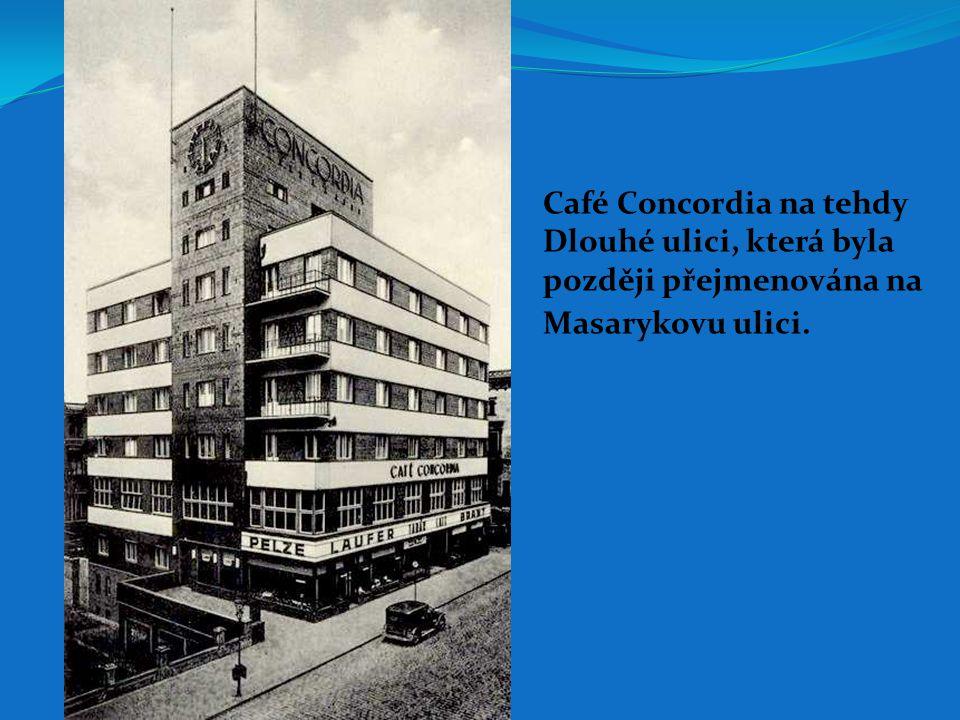 Café Concordia na tehdy
