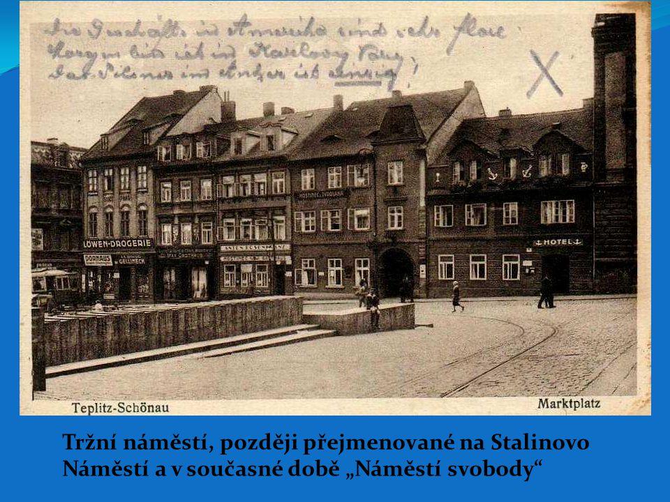 Tržní náměstí, později přejmenované na Stalinovo