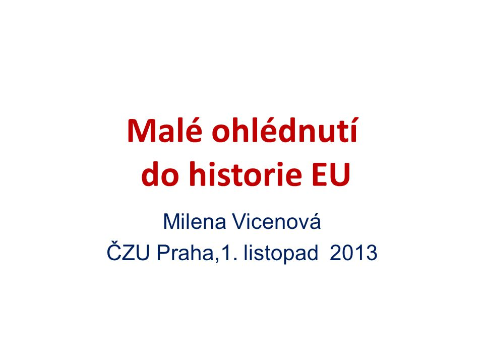 Malé ohlédnutí do historie EU