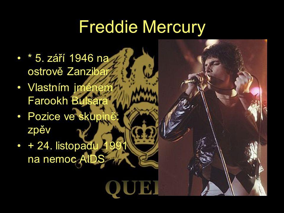 Freddie Mercury * 5. září 1946 na ostrově Zanzibar