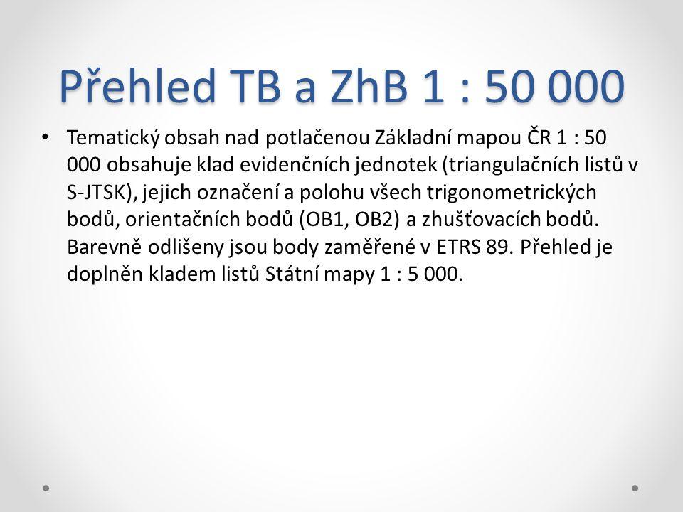 Přehled TB a ZhB 1 : 50 000