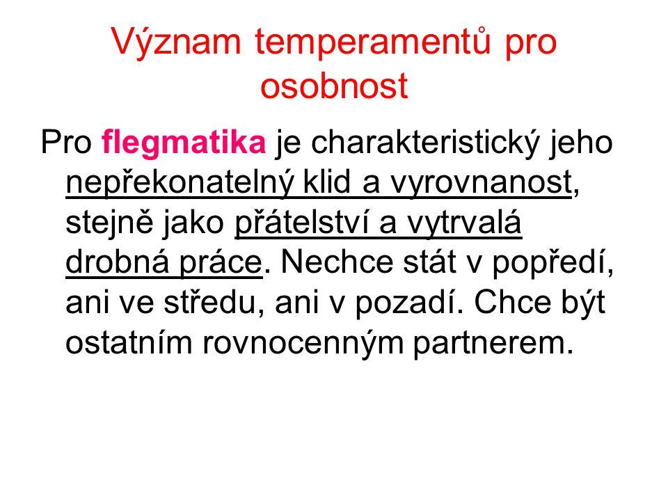 Význam temperamentů pro osobnost