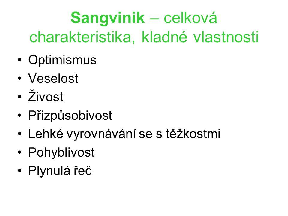 Sangvinik – celková charakteristika, kladné vlastnosti