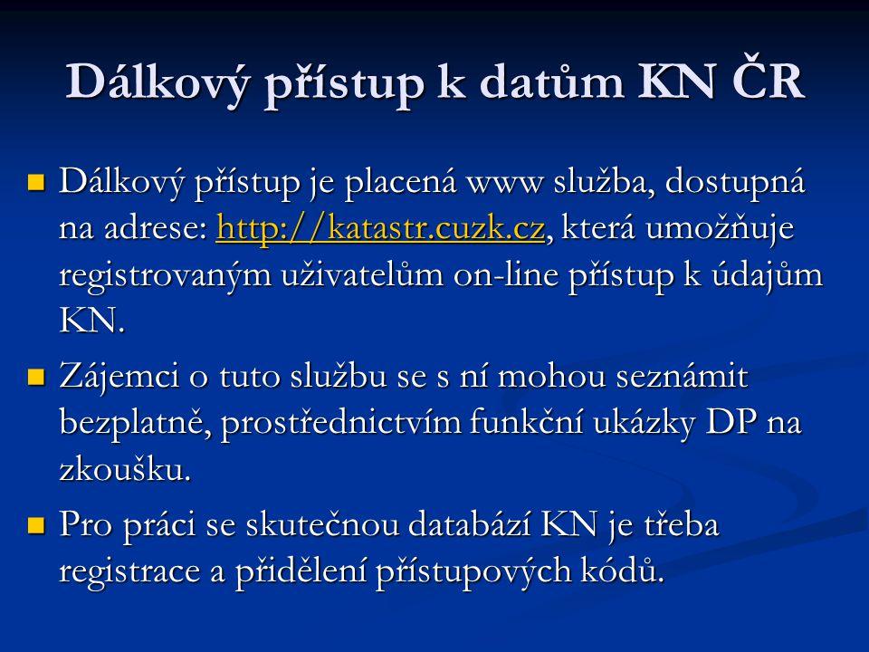 Dálkový přístup k datům KN ČR