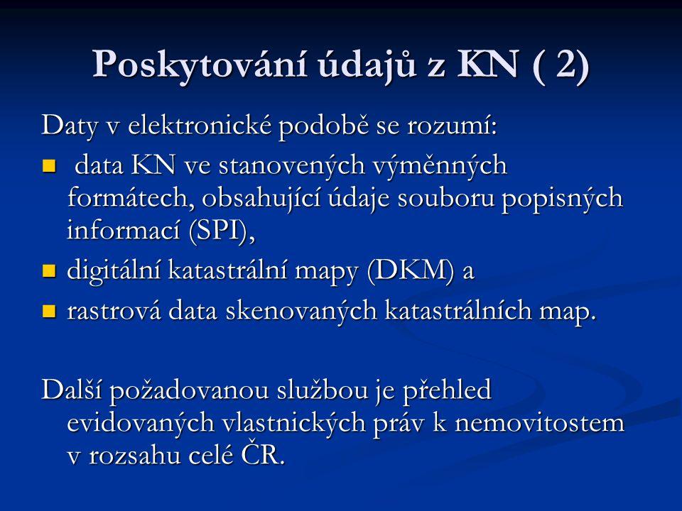 Poskytování údajů z KN ( 2)