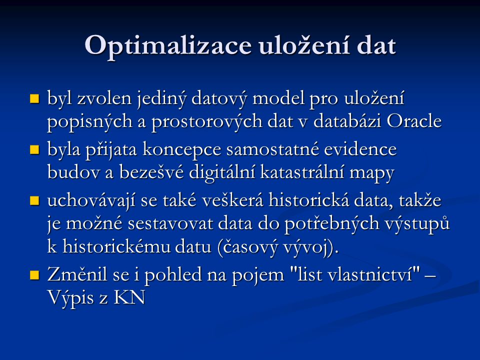 Optimalizace uložení dat