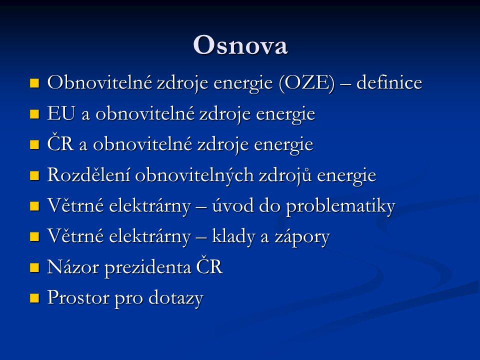 Osnova Obnovitelné zdroje energie (OZE) – definice