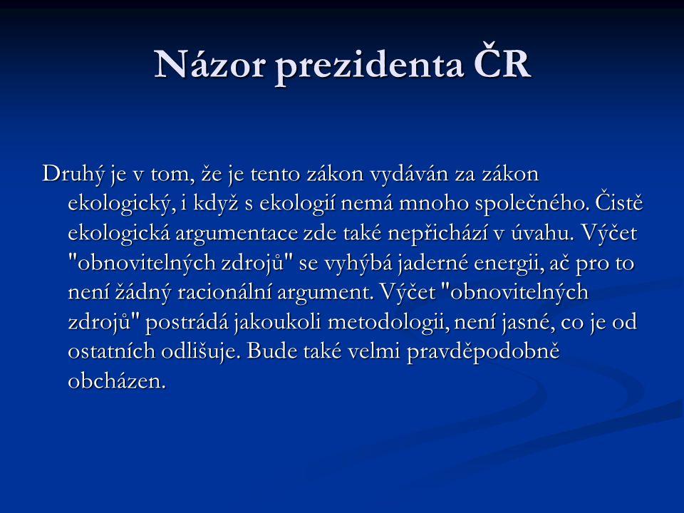 Názor prezidenta ČR