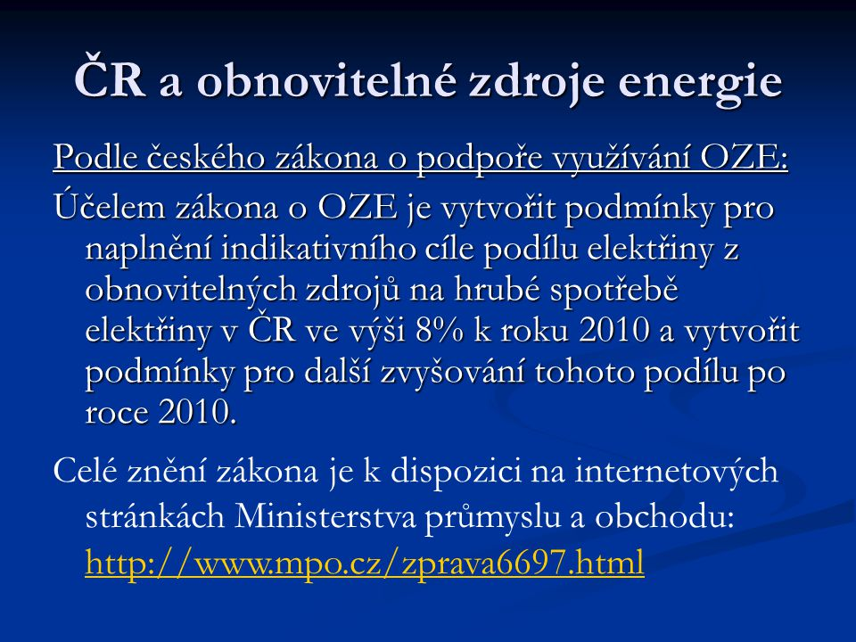 ČR a obnovitelné zdroje energie