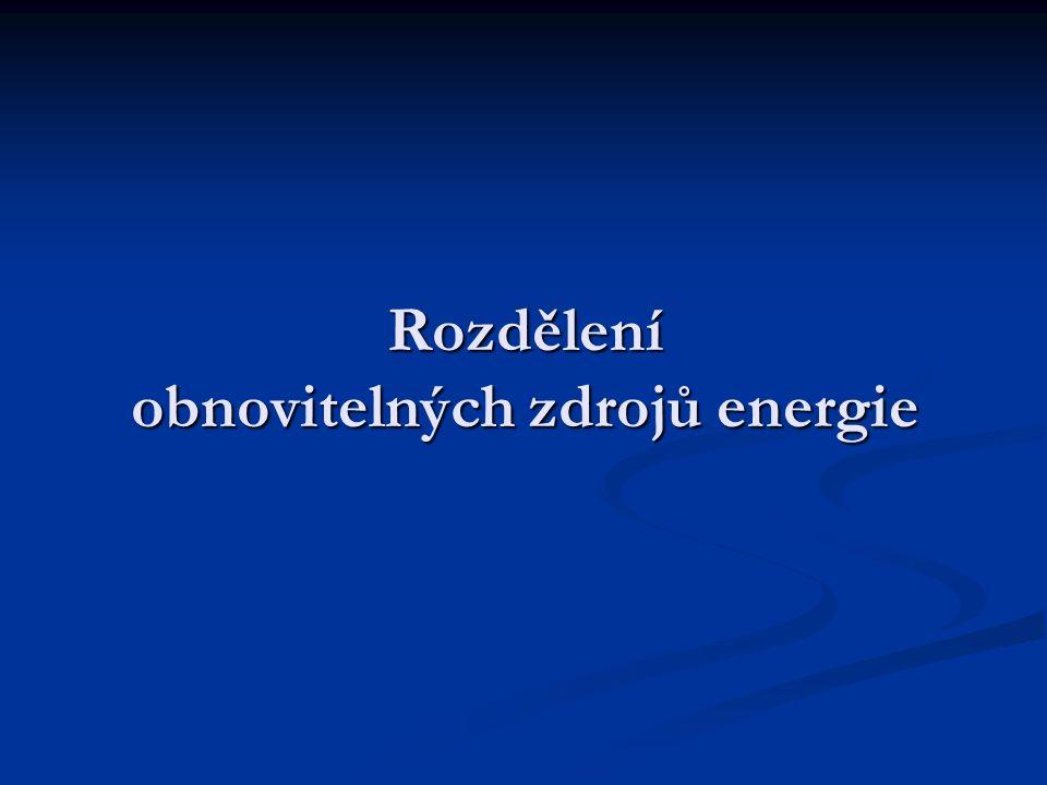 Rozdělení obnovitelných zdrojů energie