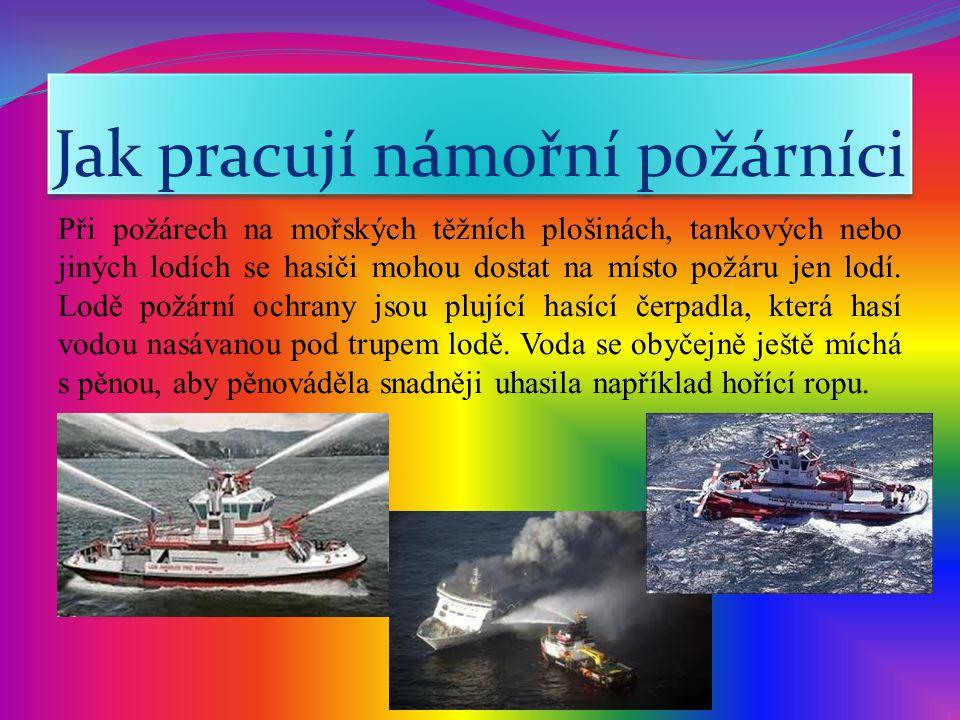 Jak pracují námořní požárníci