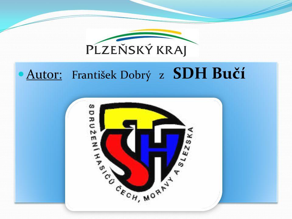 Autor: František Dobrý z SDH Bučí