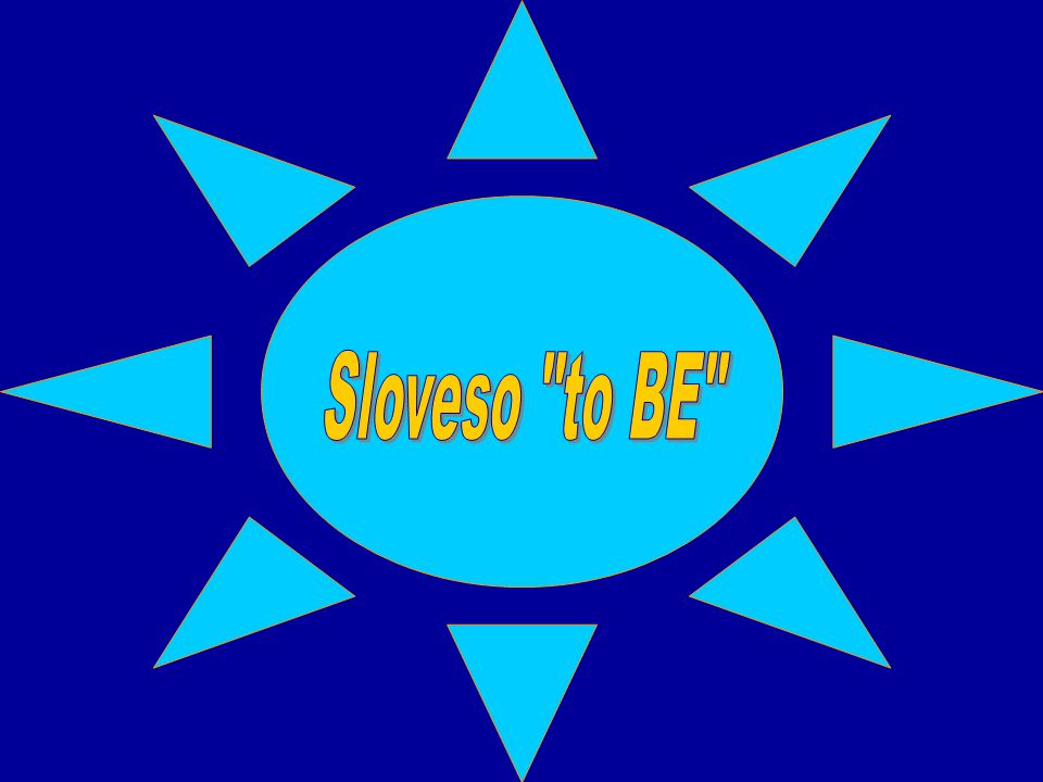 Sloveso to BE
