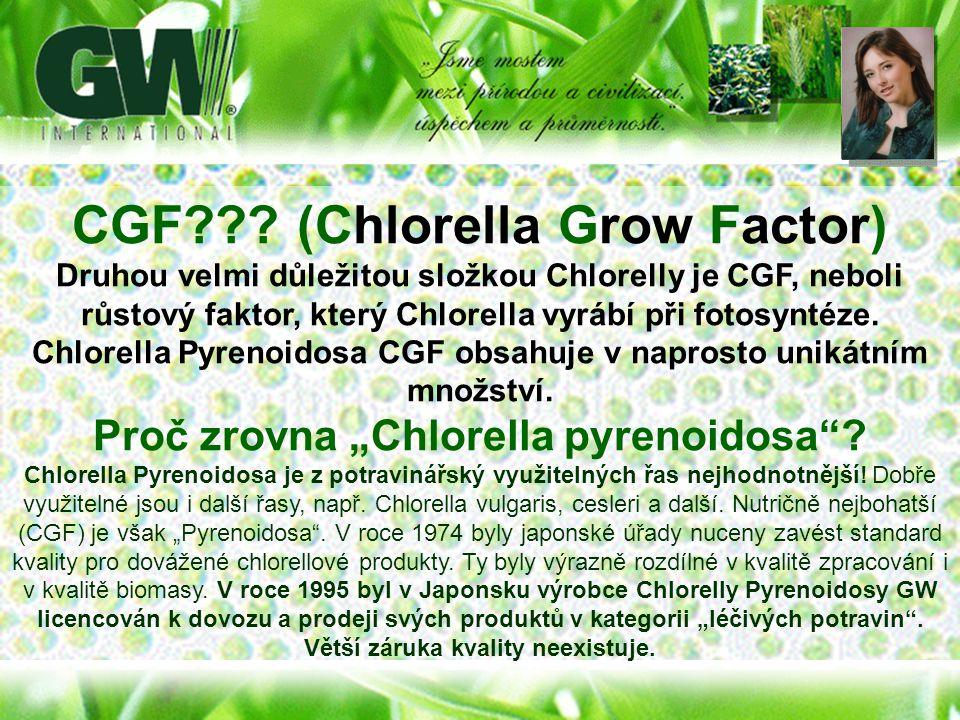 """CGF (Chlorella Grow Factor) Proč zrovna """"Chlorella pyrenoidosa"""