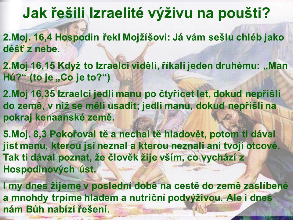 Jak řešili Izraelité výživu na poušti