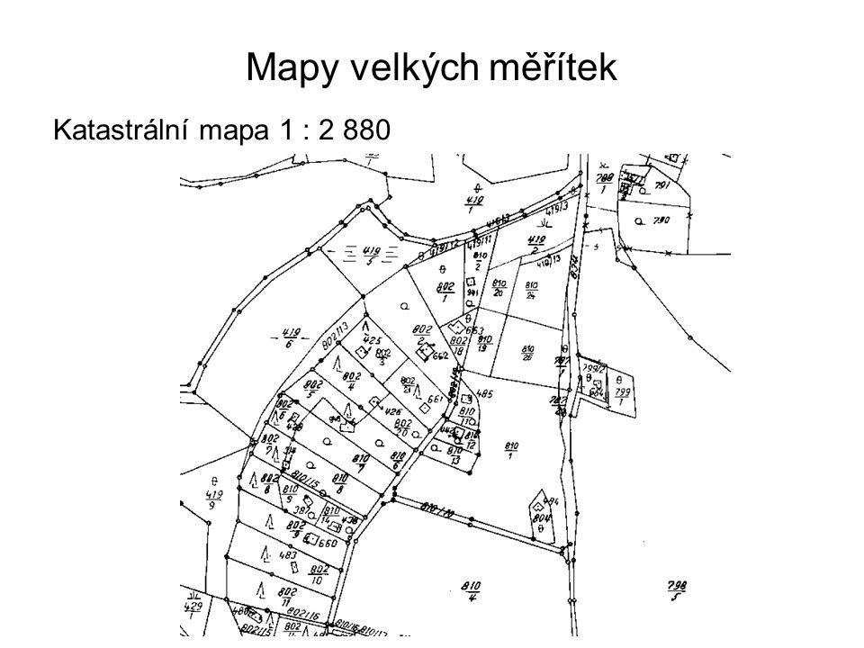 Mapy velkých měřítek Katastrální mapa 1 : 2 880 20