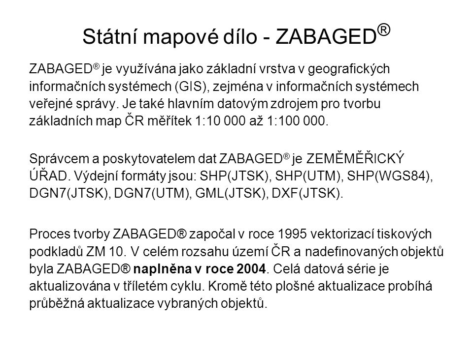 Státní mapové dílo - ZABAGED®