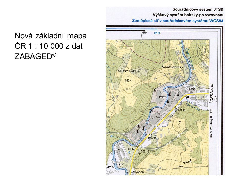 Nová základní mapa ČR 1 : 10 000 z dat ZABAGED®