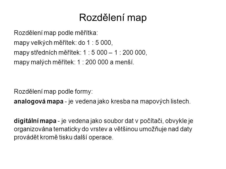 Rozdělení map Rozdělení map podle měřítka: