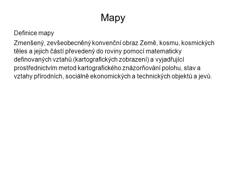 Mapy Definice mapy.
