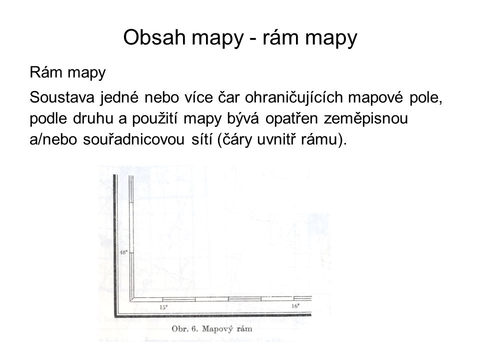 Obsah mapy - rám mapy Rám mapy