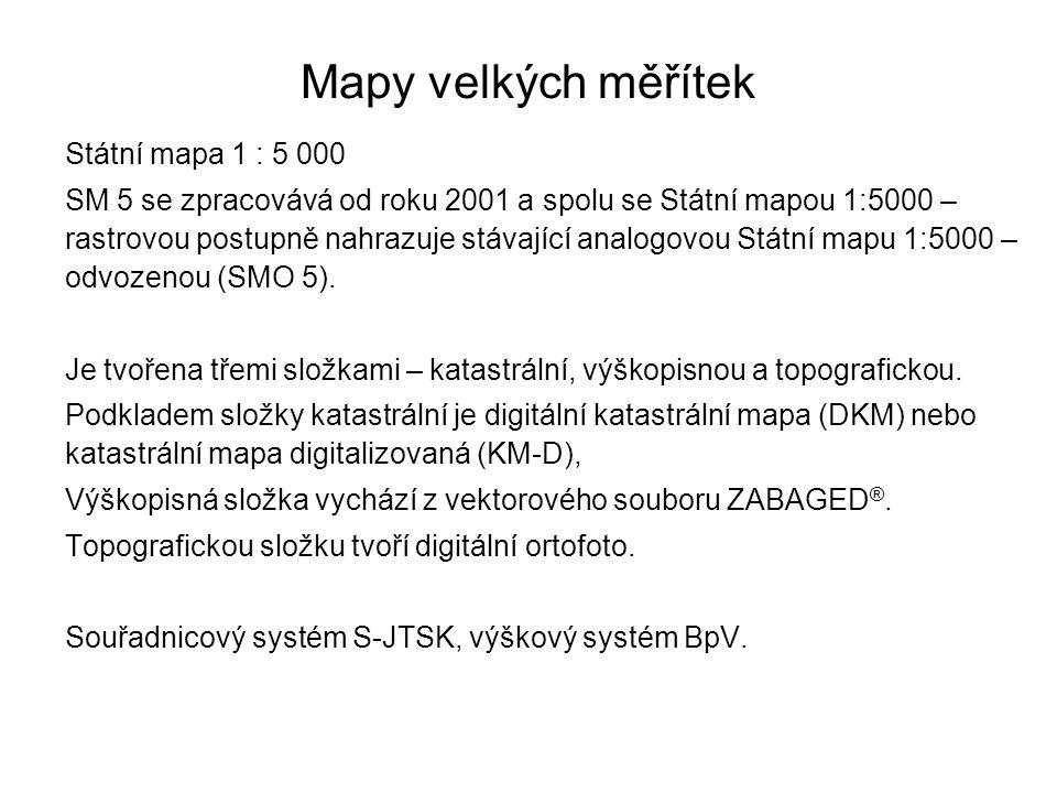 Mapy velkých měřítek Státní mapa 1 : 5 000