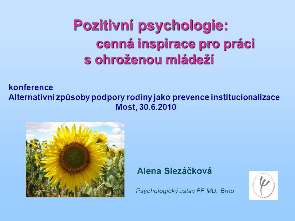 Pozitivní psychologie: cenná inspirace pro práci s ohroženou mládeží