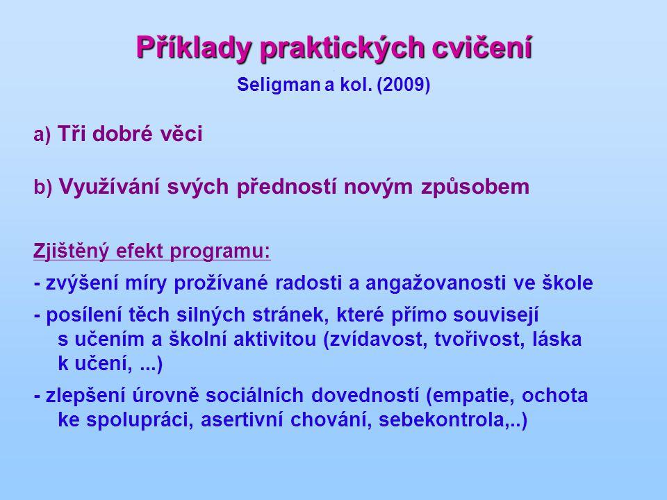 Příklady praktických cvičení . Seligman a kol. (2009)
