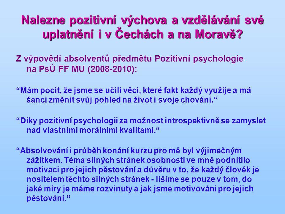 Nalezne pozitivní výchova a vzdělávání své uplatnění i v Čechách a na Moravě