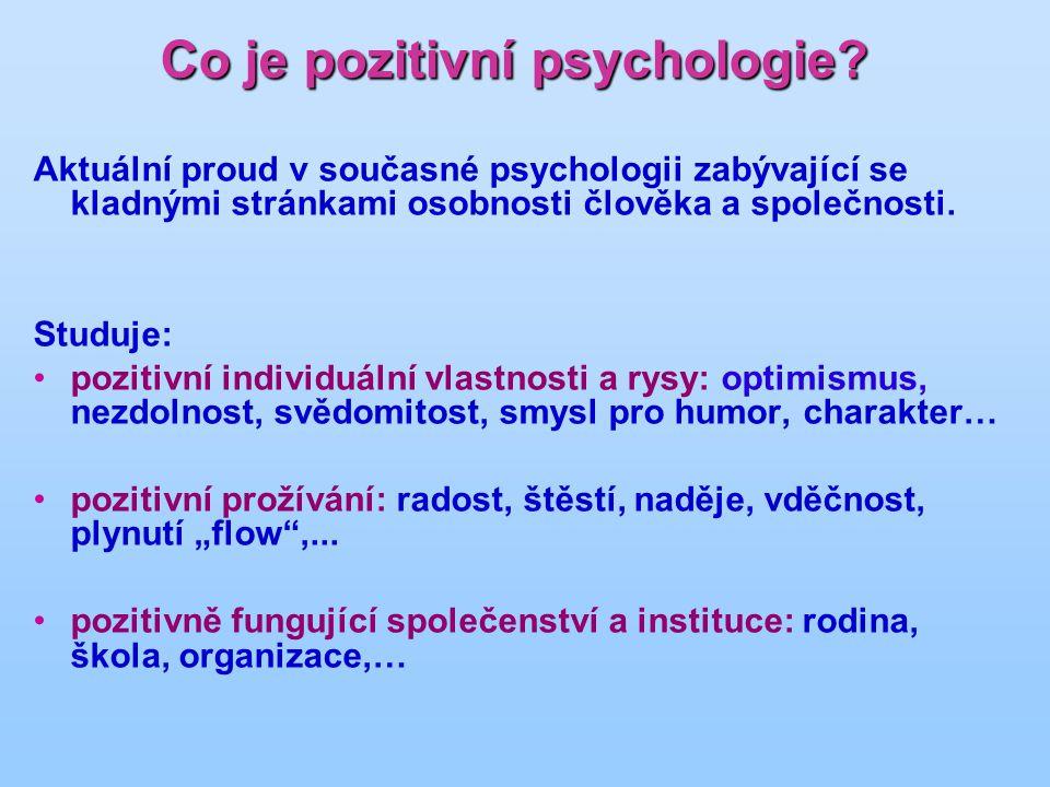 Co je pozitivní psychologie