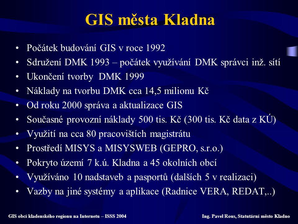 GIS města Kladna Počátek budování GIS v roce 1992