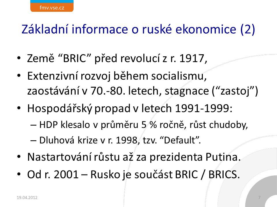 Základní informace o ruské ekonomice (1)