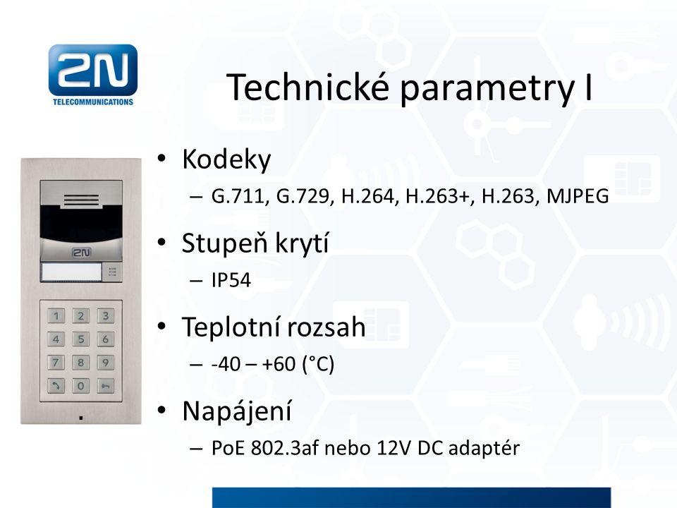 Technické parametry I Kodeky Stupeň krytí Teplotní rozsah Napájení
