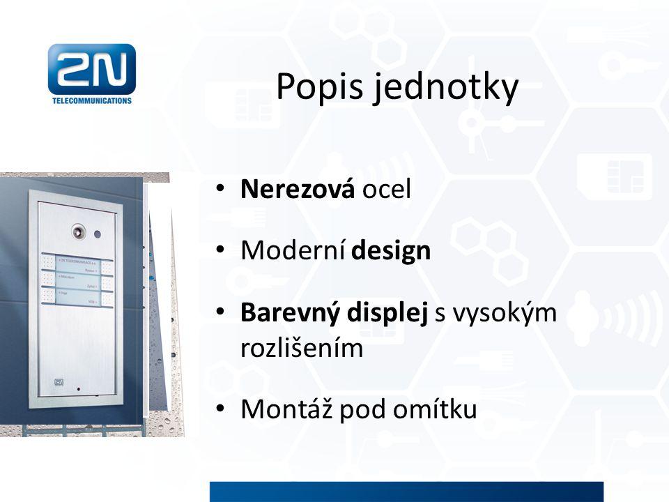 Popis jednotky Nerezová ocel Moderní design