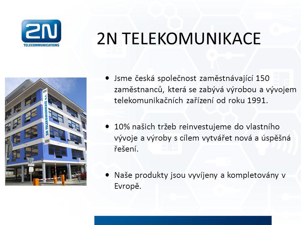 2N TELEKOMUNIKACE Jsme česká společnost zaměstnávající 150 zaměstnanců, která se zabývá výrobou a vývojem telekomunikačních zařízení od roku 1991.