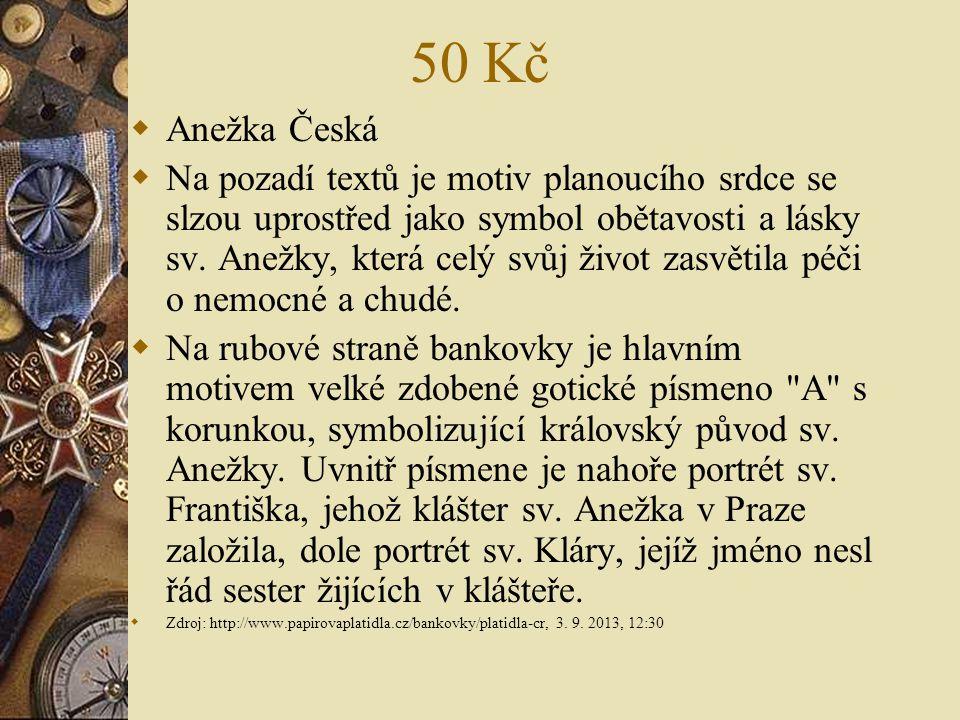 50 Kč Anežka Česká.