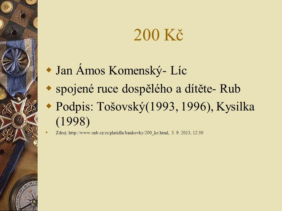 200 Kč Jan Ámos Komenský- Líc spojené ruce dospělého a dítěte- Rub