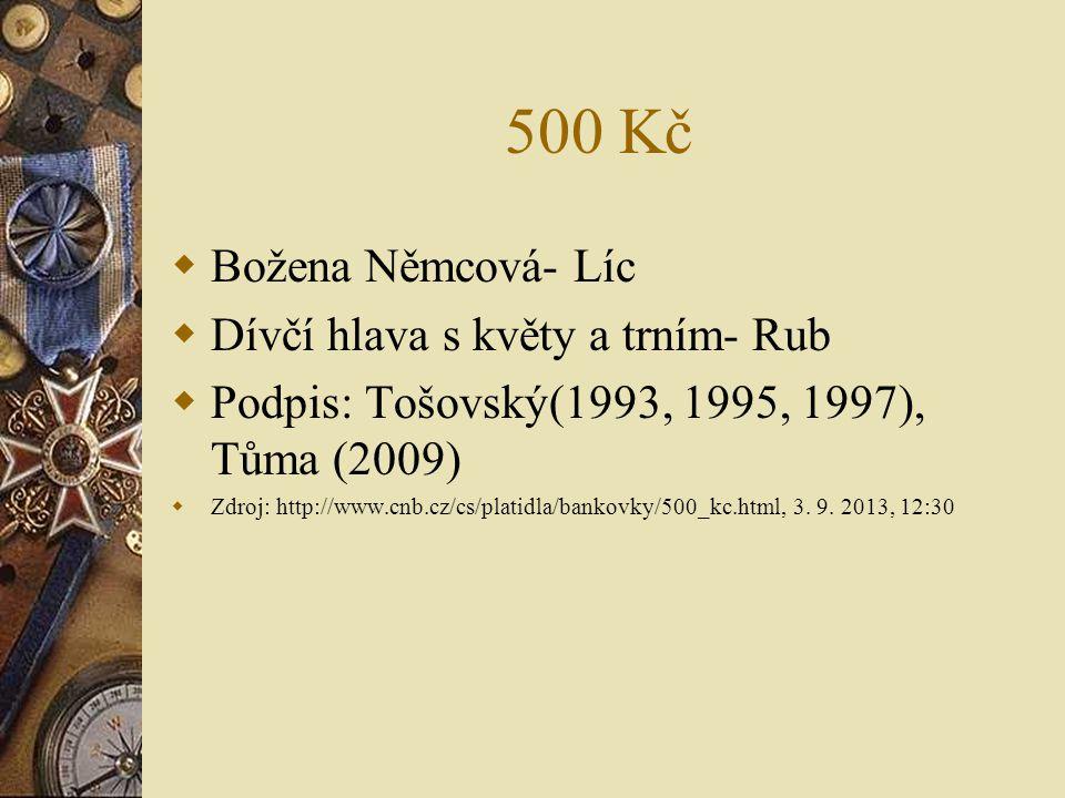 500 Kč Božena Němcová- Líc Dívčí hlava s květy a trním- Rub