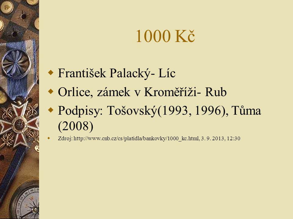 1000 Kč František Palacký- Líc Orlice, zámek v Kroměříži- Rub