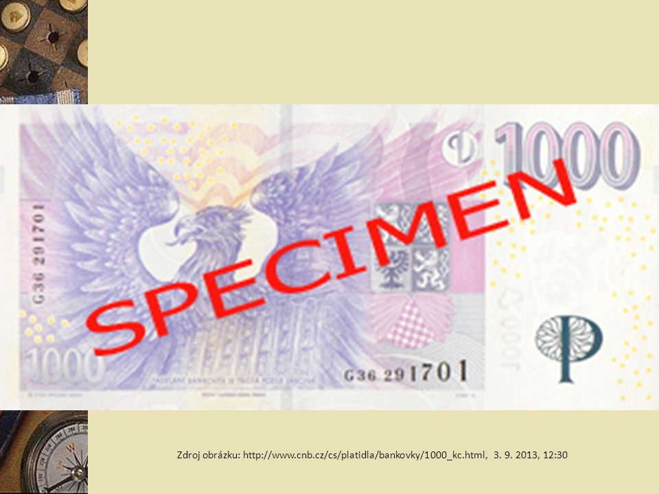 Zdroj obrázku: http://www. cnb. cz/cs/platidla/bankovky/1000_kc