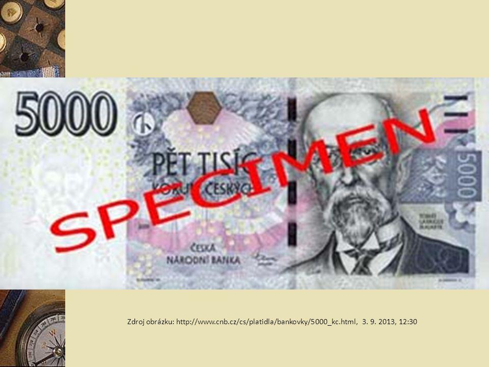 Zdroj obrázku: http://www. cnb. cz/cs/platidla/bankovky/5000_kc
