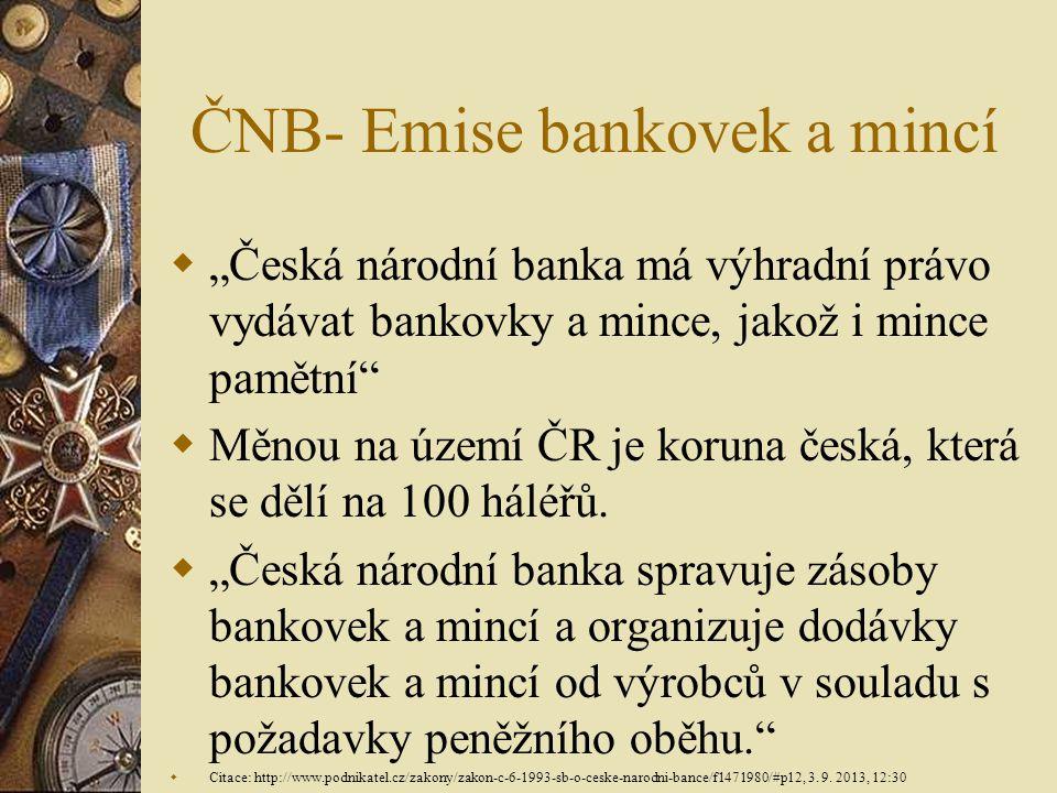 ČNB- Emise bankovek a mincí