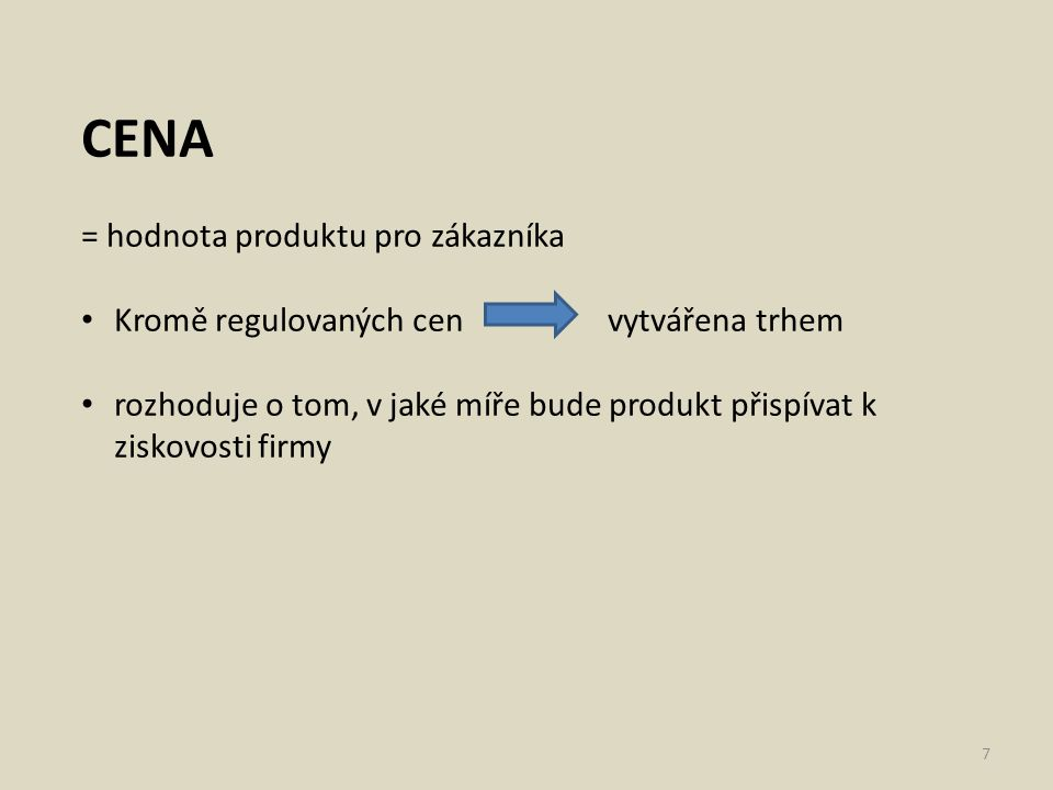 CENA = hodnota produktu pro zákazníka