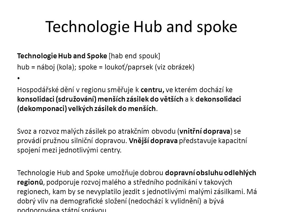Technologie Hub and spoke